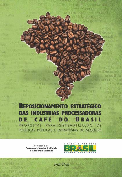 Estudo Cafe-Reposicionamento Estrategico da Industria